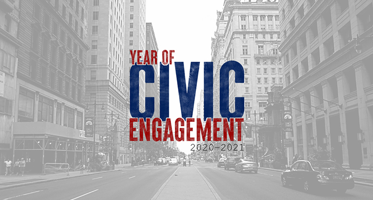 Year of Civic Engagement 2020 2021 | University of Pennsylvania